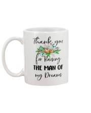 THANK YOU FOR RAISING THE MAN OF MY DREAMS Mug back