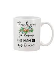 THANK YOU FOR RAISING THE MAN OF MY DREAMS Mug front