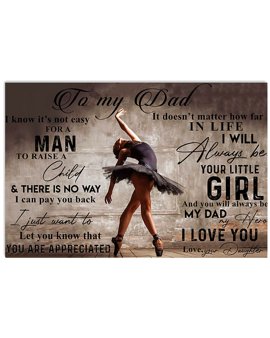 TO MY DAD - BALLET - MB333 36x24 Poster