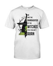 GRANDDAUGHTER OF THE WITCH Classic T-Shirt front
