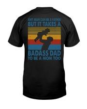BADASS DAD - MB258 Classic T-Shirt back