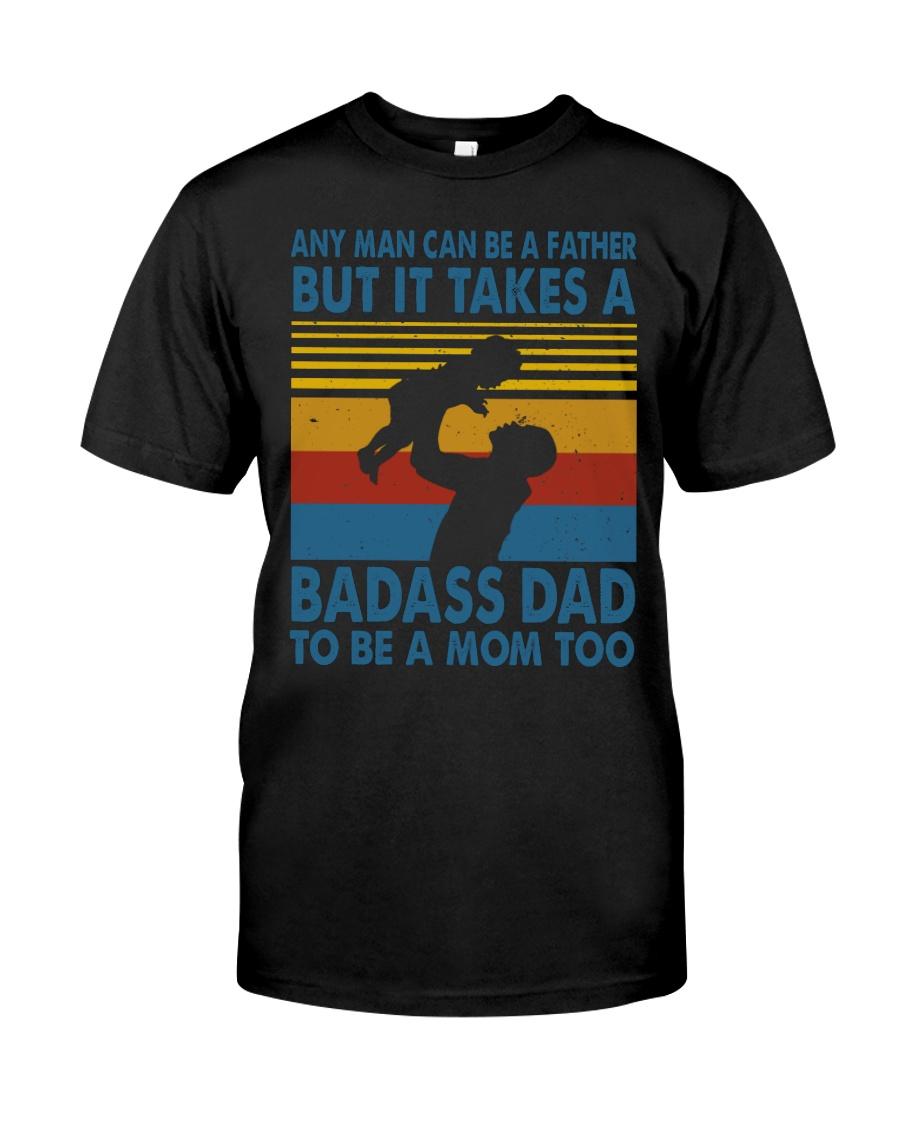 BADASS DAD - MB258 Classic T-Shirt