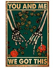 YOU AND ME WE GOT THIS 11x17 Poster thumbnail
