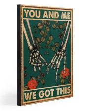 YOU AND ME WE GOT THIS 20x30 Gallery Wrapped Canvas Prints front