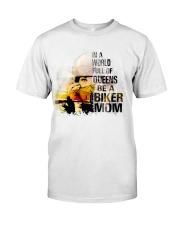 BE A BIKER MOM  Classic T-Shirt front