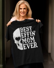 BEST EFFIN' MOM EVER Classic T-Shirt apparel-classic-tshirt-lifestyle-front-118