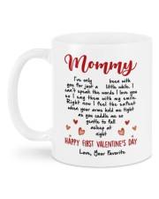 HAPPY FIRST VALENTINE'S DAY MOMMY  Mug back