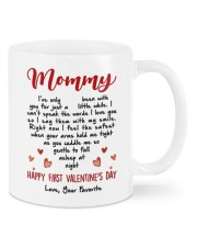 HAPPY FIRST VALENTINE'S DAY MOMMY  Mug front