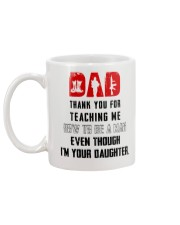 THANK YOU FOR TEACHING ME HOW TO BE A MAN   Mug back