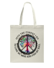 Into the forest I go  Tote Bag thumbnail