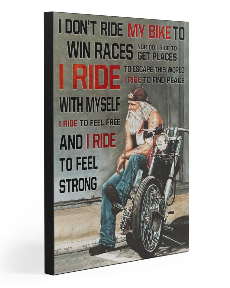 I RIDE TO FEEL STRONG  20x30 Gallery Wrapped Canvas Prints