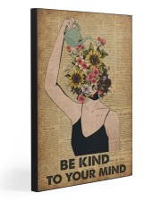 Be kind to your mind 20x30 Gallery Wrapped Canvas Prints front