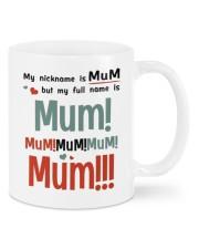 MY NICKNAME IS MUM  Mug front