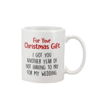 NOT HAVING TO PAY FOR MY WEDDING  Mug front