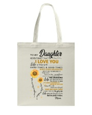 TO MY DAUGHTER Tote Bag thumbnail