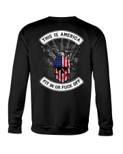 THIS IS AMERICA FIT IN OR FUCK OFF Crewneck Sweatshirt thumbnail