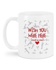 WISH YOU WERE HERE AND IN ME  Mug back
