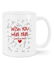WISH YOU WERE HERE AND IN ME  Mug front