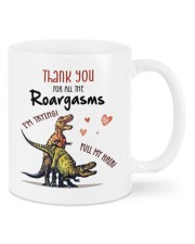 THANK YOU FOR ALL THE ROARGASMS Mug front
