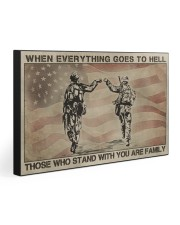 WHO STAND WITH YOU ARE FAMILY  30x20 Gallery Wrapped Canvas Prints front