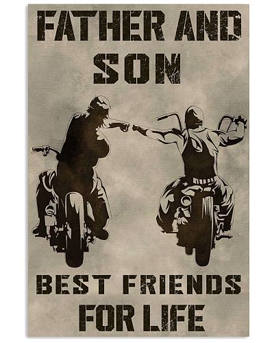 FATHER AND SON BEST FRIENDS FOR LIFE