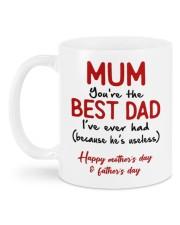 MUM YOU'RE THE BEST DAD I'VE EVER HAD  Mug back