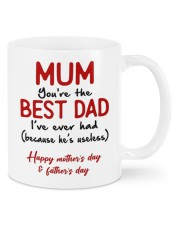 MUM YOU'RE THE BEST DAD I'VE EVER HAD  Mug front