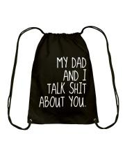 MY DAD AND I TALK SHIT ABT YOU - MB86 Drawstring Bag thumbnail