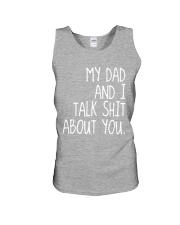 MY DAD AND I TALK SHIT ABT YOU - MB86 Unisex Tank thumbnail