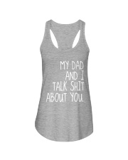 MY DAD AND I TALK SHIT ABT YOU - MB86 Ladies Flowy Tank thumbnail