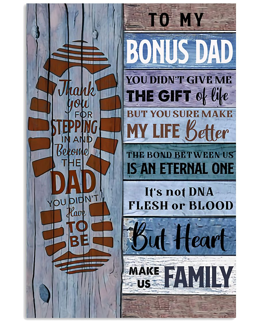 TO MY BONUS DAD - MB251 24x36 Poster