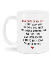 DEAR LOVE OF MY LIFE Mug back