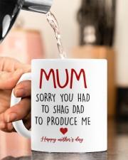 SORRY YOU HAD TO SHAG DAD TO PRODUCE ME  Mug ceramic-mug-lifestyle-65
