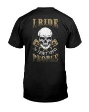 I RIDE SO I DON'T CHOKE PEOPLE - MB329 Classic T-Shirt back