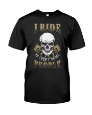 I RIDE SO I DON'T CHOKE PEOPLE - MB329 Classic T-Shirt front
