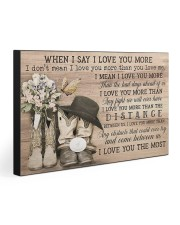 WHEN I SAY I LOVE YOU MORE 30x20 Gallery Wrapped Canvas Prints front