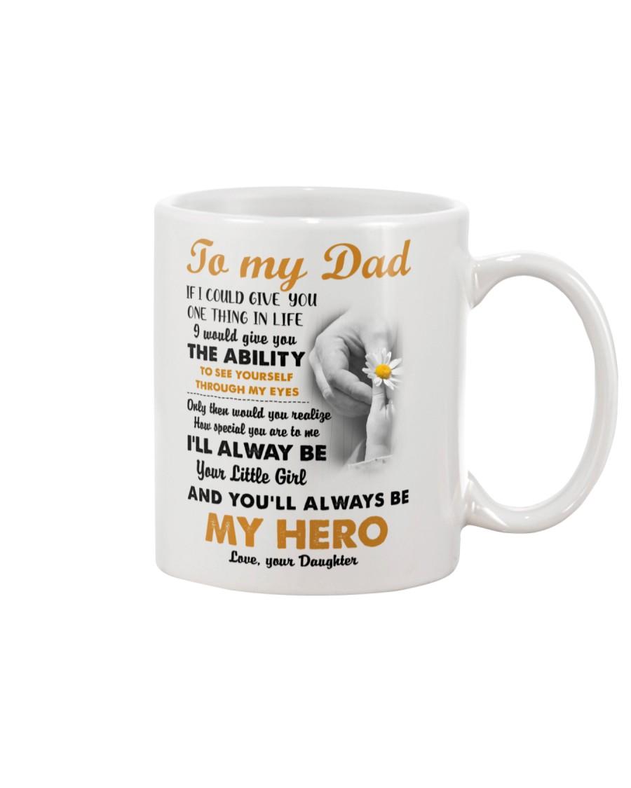 YOU'LL ALWAYS BE MY HERO  - MB263 Mug