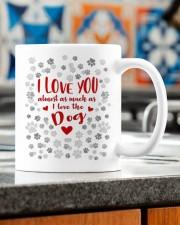 I LOVE YOU ALMOST AS MUCH AS I LOVE THE DOG  Mug ceramic-mug-lifestyle-57