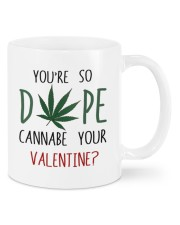 YOU'RE SO DOPE CANNABE YOUR VALENTINE Mug front