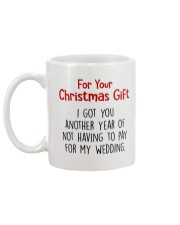 ANOTHER YEAR OF NOT HAVING TO PAY FOR MY WEDDING Mug back