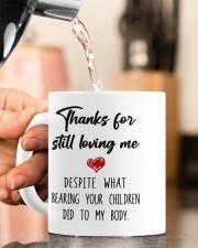 THANKS FOR STILL LOVING ME  Mug ceramic-mug-lifestyle-65