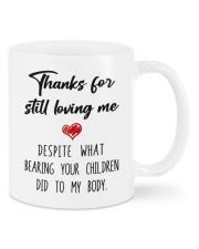 THANKS FOR STILL LOVING ME  Mug front