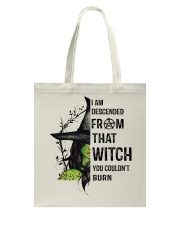 I AM DESCENDED FROM THAT WITCH Tote Bag thumbnail