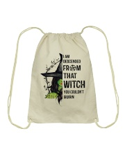 I AM DESCENDED FROM THAT WITCH Drawstring Bag thumbnail