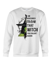 I AM DESCENDED FROM THAT WITCH Crewneck Sweatshirt thumbnail