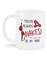 YOU'RE ALWAYS NAKED IN MY MIND  Mug back