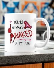 YOU'RE ALWAYS NAKED IN MY MIND  Mug ceramic-mug-lifestyle-57