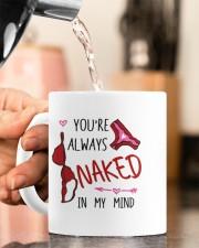 YOU'RE ALWAYS NAKED IN MY MIND  Mug ceramic-mug-lifestyle-65