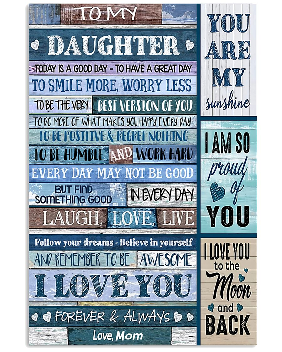 TO MY DAUGHTER - MB330 16x24 Poster