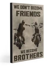 WE BECOME BROTHERS 20x30 Gallery Wrapped Canvas Prints front